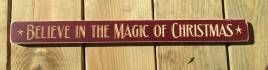 Primitive Engraved Wood Block G9030 - Believe in the Magic of Christmas