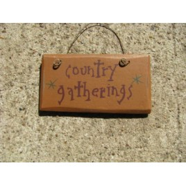 1001CG- Country Gatherings Mini wood sign