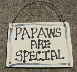 1004 - Papaws Are Special
