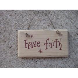 1008HF - Have Faith mini wood sign