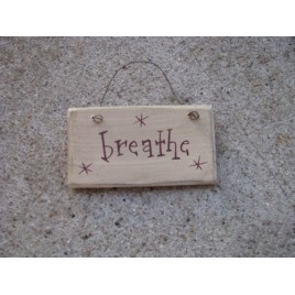1009B - Breathe Mini wood sign
