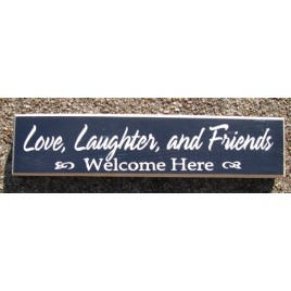 10150NL - Love, Laughter, and Friends Welcome Here wood block