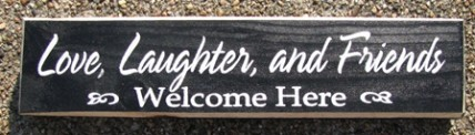 10150CL Love Laughter and Friends Welcome Here wood block
