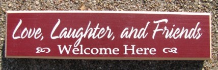 10150ML Love Laughter and Friends Welcome Here wood block