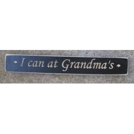 1021BLK I can at Grandma's engraved wood block