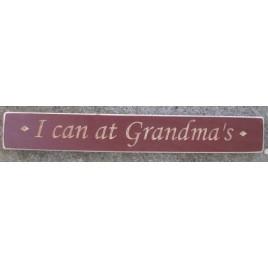 1021BUR  Engraved wood block I Can At Grandma's