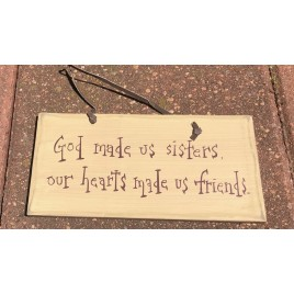 1031CP- God Made Us Sisters,our hearts made us friends wood sign