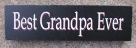 10609G - Best Grandpa Ever wood block