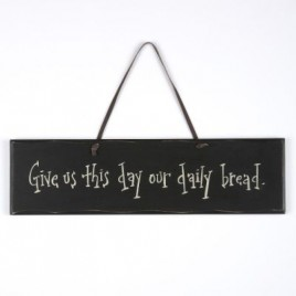 1083CP Give us this day our Daily Bread wood sign