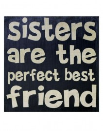 1211-36120 Primitive Wood Sign Sisters are the prefect best Friend