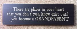 Primitive  Wood  SignT1696B There are Places in heart Grandparent