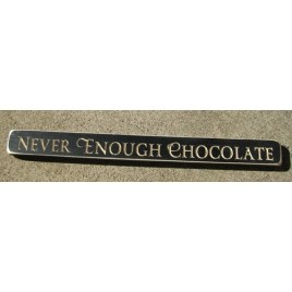 1815B - Never Enough Chocolate engraved wood block
