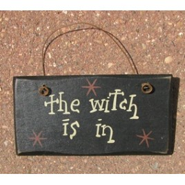 2001TWIN - The witch is In wood sign