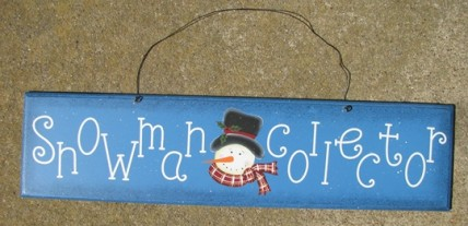 2082 - Snowman Collector Wood Sign