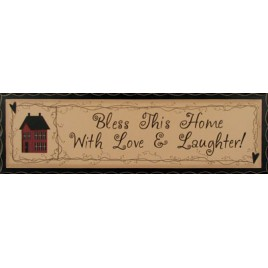 2572 - Bless this Home with love and laughter wood sign