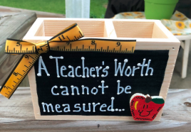 Teacher Gift  2704DC -A Teacher's Worth cannot be measured Supply Box