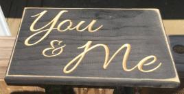 Primitive Wood Engraved Sign 2862 You & Me