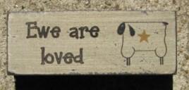 31392L - Ewe are Loved wood block