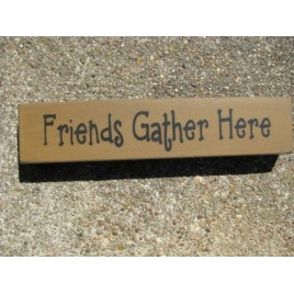 31422FGH- Friends Gather here wood block