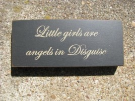 31431LG- Little Girls are Angels in Disguise Wood Block