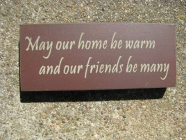 31433FBM May our House by Warm and our friends by many