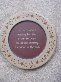 31530C Life isn't about waiting for the storm to pass.  It's about learning to Dance in the Rain.  Wood Plate