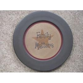 31567FM Family Matters  Primitive Wood Plate