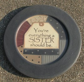 32176S  You're Everything a Sister should be wood plate