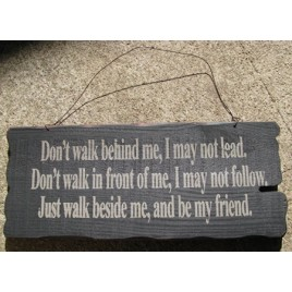 32294B - Walk beside Me wood sign