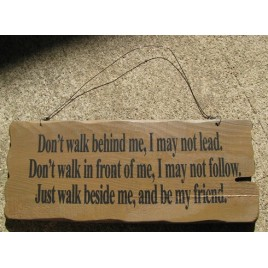 32294G - Walk beside Me wood sign