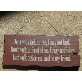 32294M - Walk beside Me wood sign