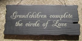 32295B-Grandchildren Complete the Circle of Love wood sign