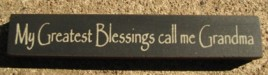 32314BB - My Greatest Blessings call me Grandma wood block