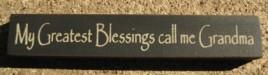 32314BB - My Greatest Blessings call me Grandma wood block