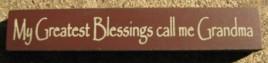 32314BM - My Greatest Blessings call me Grandma wood block