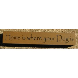 32315HG-Home is where your Dog Is MINI wood block