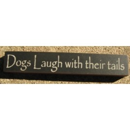 Primitive Wood Block 32315TB-Dogs Laugh with their Tails