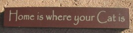 Primitie Wood Block 32316HM - Home is Where Your Cat Is