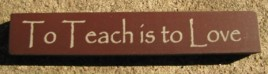 32322LM To Teach is to Love mini wood block