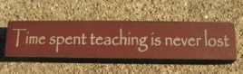 32322TM-Time Spent Teaching is never lost