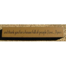 32325TG- and Thank you for a House full of people I love...Amen mini wood sign