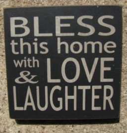 32348BB Bless This Home with Love and Laughter Wood Block