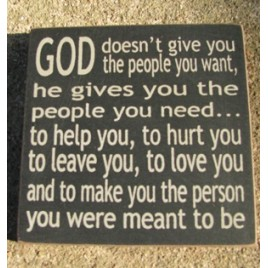 32352GB - God Doesn't Give You mini square wood sign