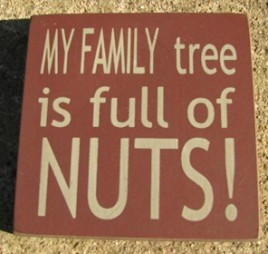 32367FM-My Family Tree is Full of Nuts wood block