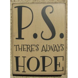 32418W - PS There's Always Hope