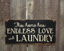 Primitive Wood Sign 3454ELNB - Endless Love and Laundry Sign