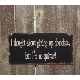 3540GUC-Give Up Chocolate Sign