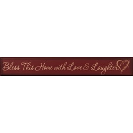 3604BTH - Bless This Home with Love and Laughter