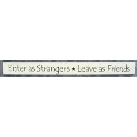 36926EW- Enter As Strangers * Leave as Friends
