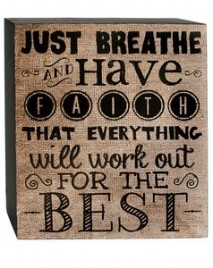 Primitive Wood Box Sign  38279J Just Breathe